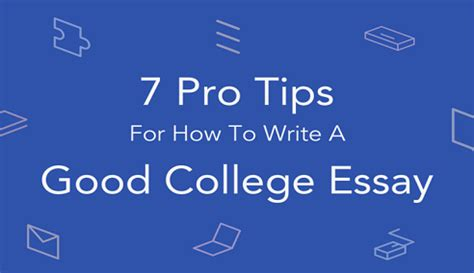 How To Write a College Essay, Tips on Writing